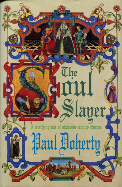 The Soul Slayer. by Paul. Doherty