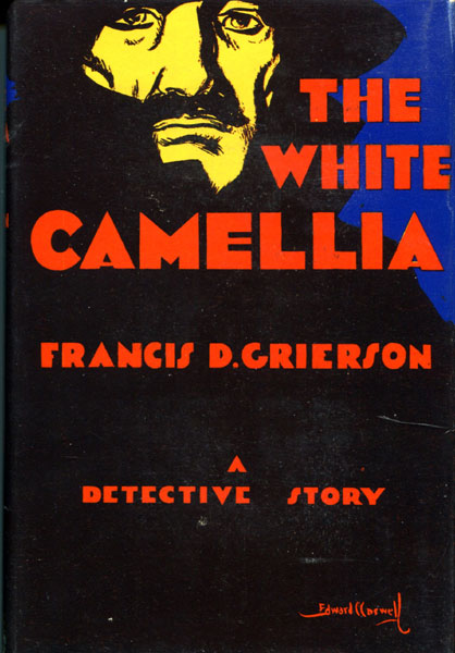 The White Camellia. by Francis D. Grierson