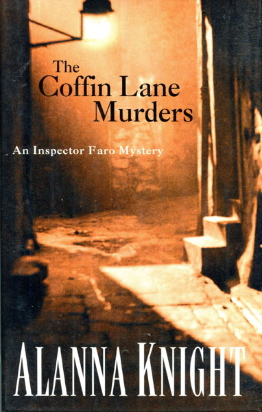 The Coffin Lane Murders. by Alanna. Knight