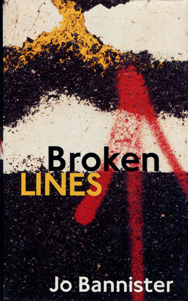 Broken Lines. by Jo. Bannister