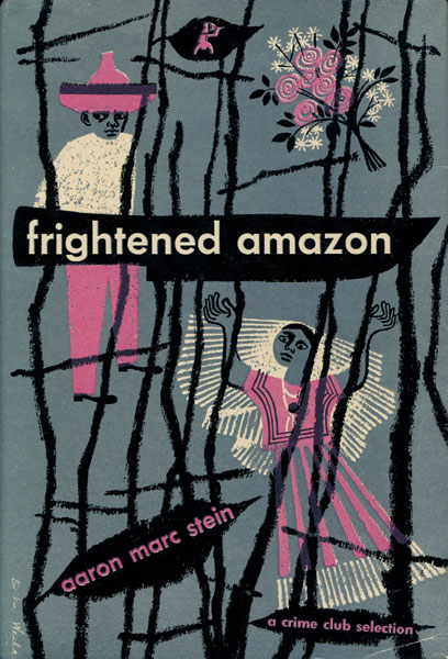 Frightened Amazon. by Aaron Marc. Stein