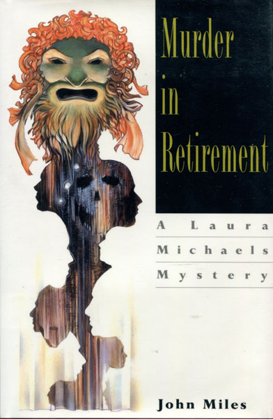 Murder In Retirement. by John. Miles