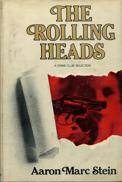 The Rolling Heads. by Aaron Marc. Stein
