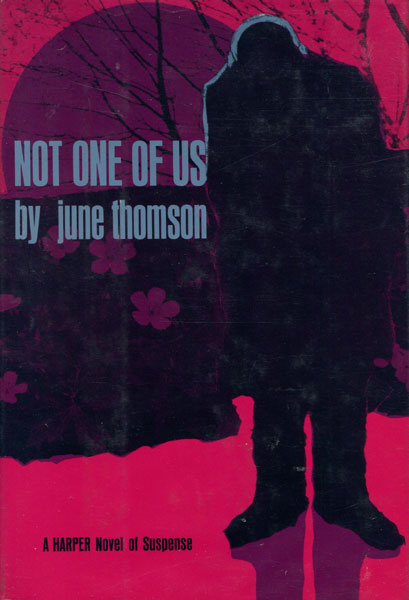 Not One Of Us. by June. Thomson