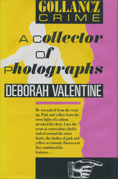 A Collector Of Photographs. by  Deborah. Valentine