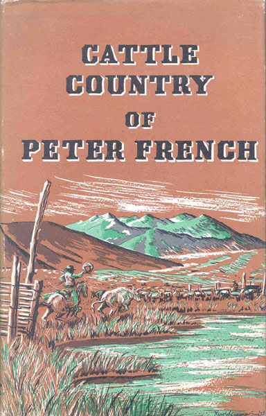 Cattle Country Of Peter French. by Giles. French