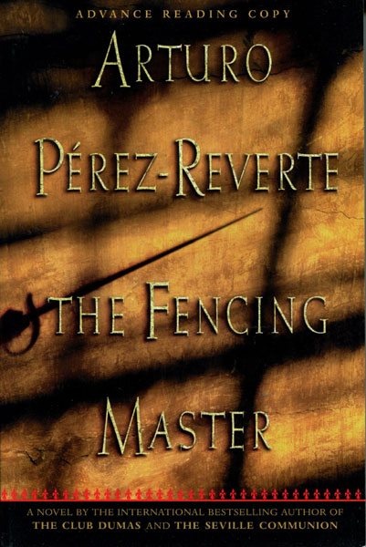 The Fencing Master. by Arturo. Perez-Reverte