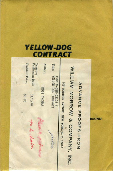 Yellow-Dog Contract. by Ross. Thomas