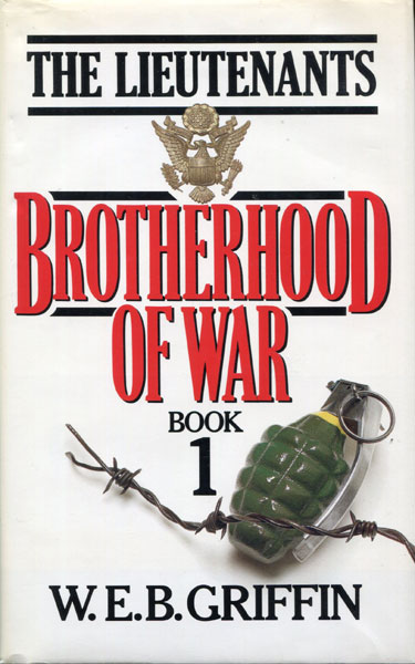 The Lieutenants - Brotherhood Of War - Book I. by W.E.B. Griffin