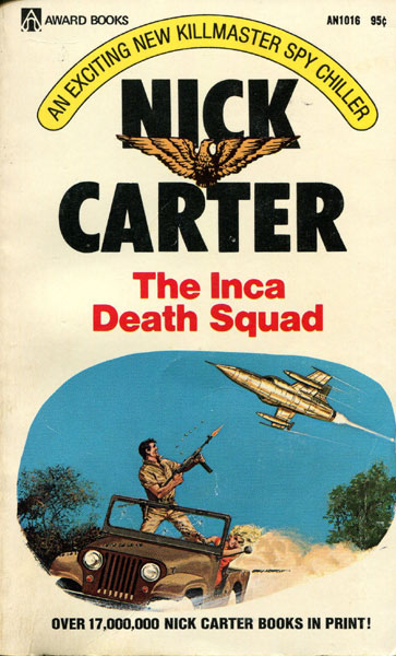 The Inca Death Squad by  Nick Carter