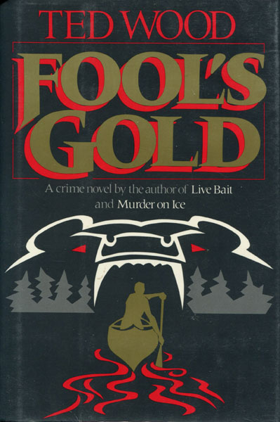 Fool's Gold. by Ted Wood