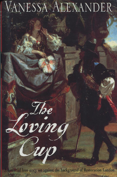 The Loving Cup.  Vanessa. Alexander [Doherty, Paul]