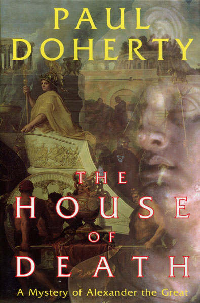 The House Of Death. by  Paul. Doherty