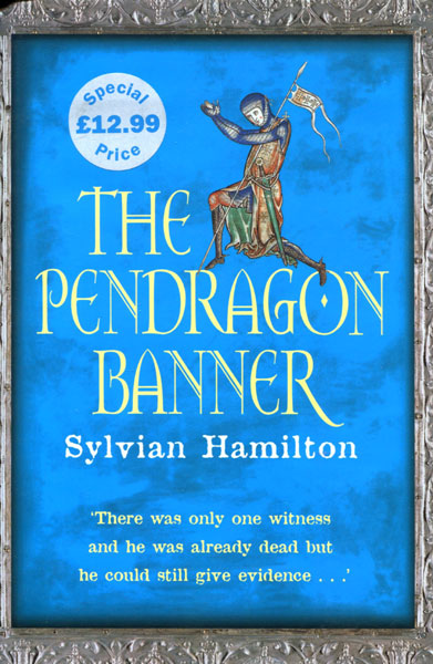 The Pendragon Banner. by  Sylvian. Hamilton