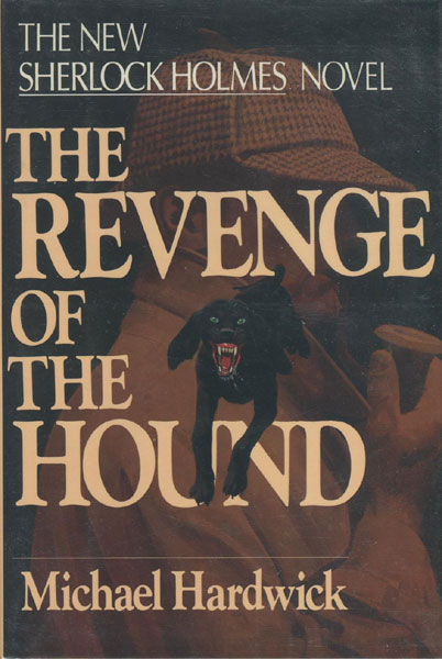The Revenge Of The Hound. by Michael Hardwick