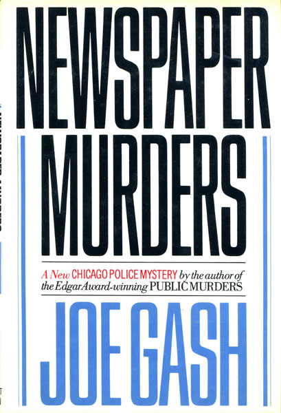 Newspaper Murders. Joe. .Gash [Granger,Bill]