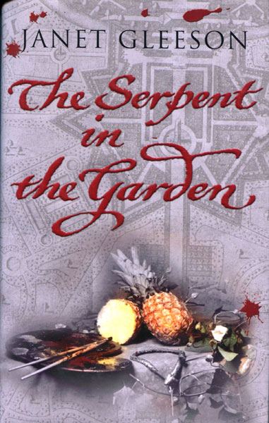 The Serpent In The Garden. by Janet. Gleeson