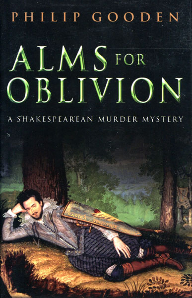 Alms For Oblivion. by Philip. Gooden