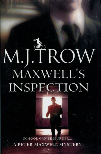 Maxwell's Inspection. by M.J. Trow