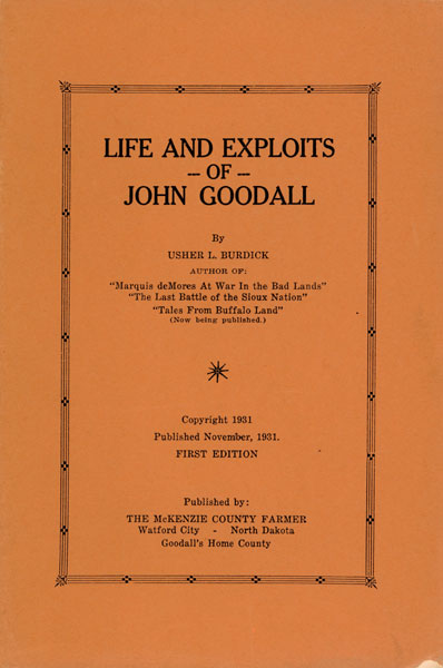 Life And Exploits Of John Goodall.  by  Usher L. Burdick