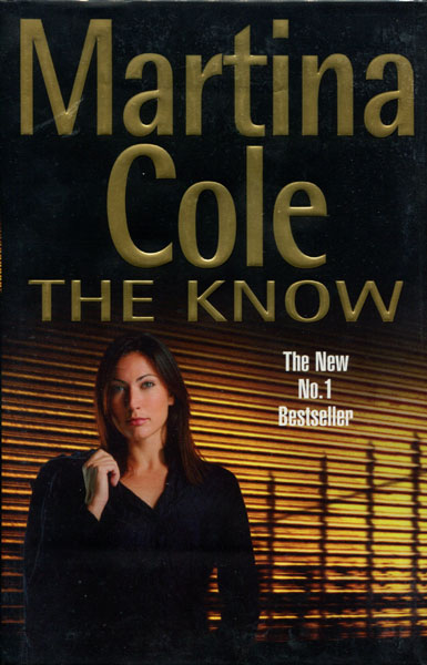 The Know. by Martina. Cole