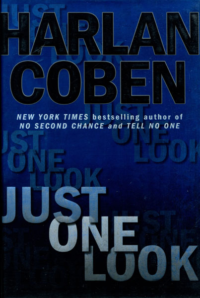 Just One Look. by  Harlan. Coben