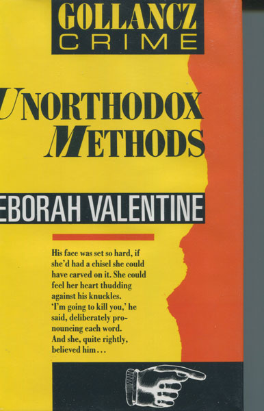 Unorthodox Methods by  Deborah Valentine