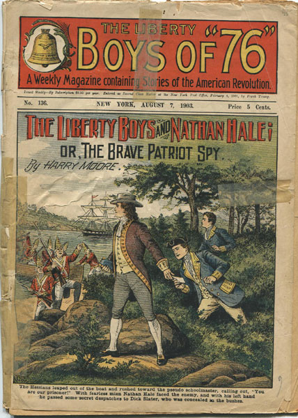 The Liberty Boys And Nathan Hale; Or, The Brave Patriot Spy. by Harry. Moore