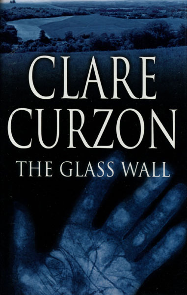 The Glass Wall. by Clare. Curzon