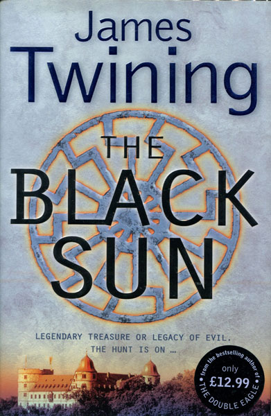 The Black Sun. by  James. Twining