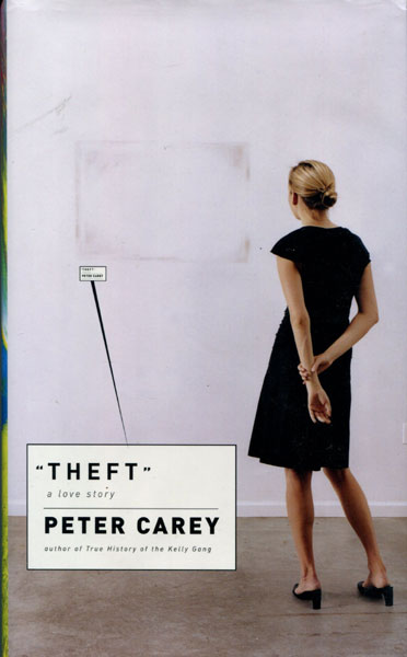 Theft. by  Peter. Carey