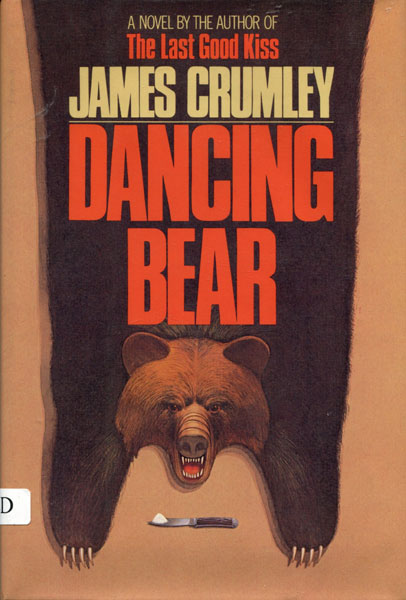 Dancing Bear.  by  James. Crumley