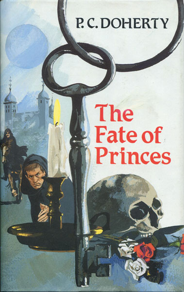 The Fate Of Princes. by  P.C. Doherty