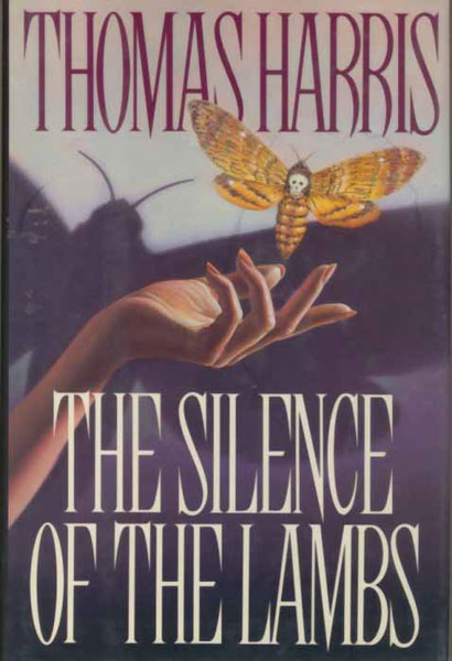 The Silence Of The Lambs. by  Thomas. Harris