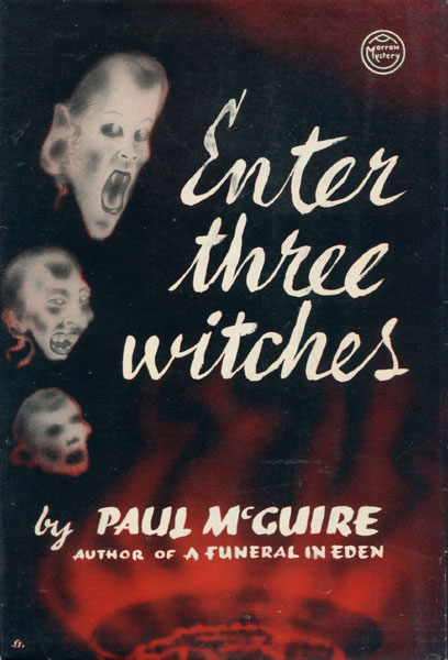 Enter Three Witches. by Paul. Mcguire