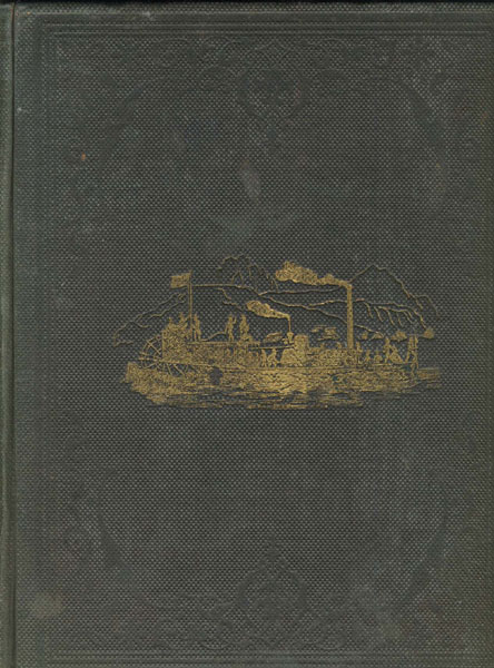 Report Upon The Colorado River Of The West, Explored In 1857 And 1858 By Lieutenant Joseph C. Ives, Corps Of Topographical Engineers, Under The Direction Of The Office Of Explorations And Surveys, A.A. Humphreys, Captain Topographical Engineers, In Charge. by Lieutenant Joseph C. Ives