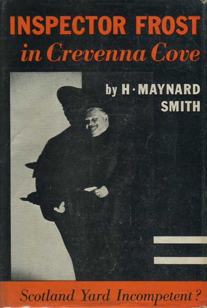 Inspector Frost In Crevenna Cove.  by  H. Maynard. Smith