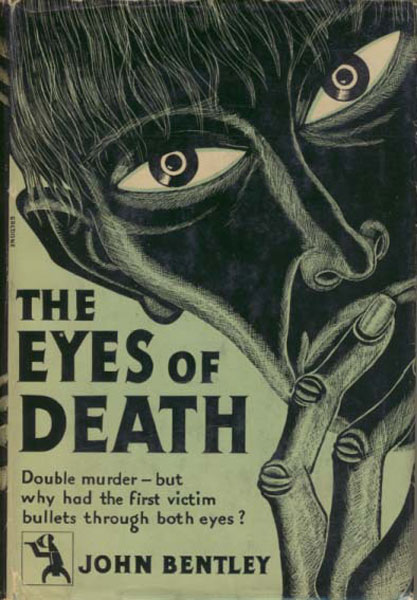 The Eyes Of Death. by  John. Bentley
