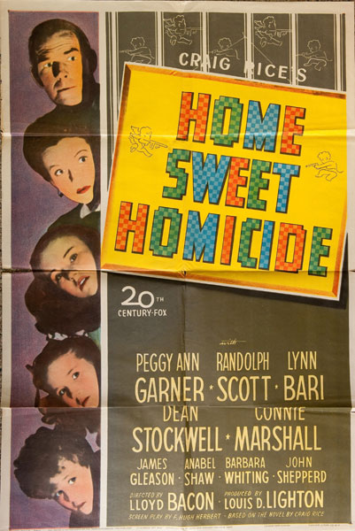 "Home Sweet Homicide. 27"" X 41"" Color One-Sheet Movie Poster. by Craig. Rice"