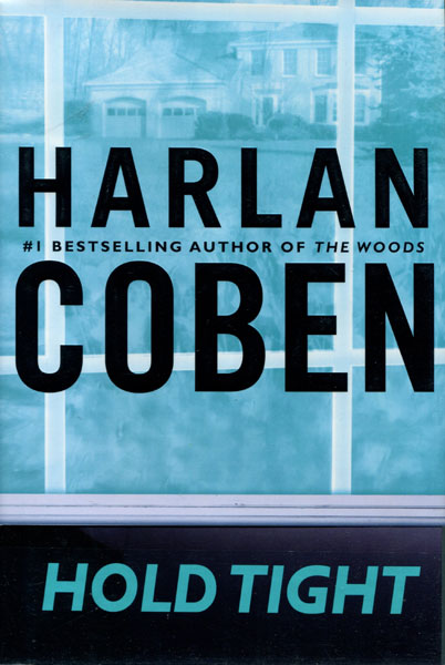 Hold Tight. by Harlan. Coben