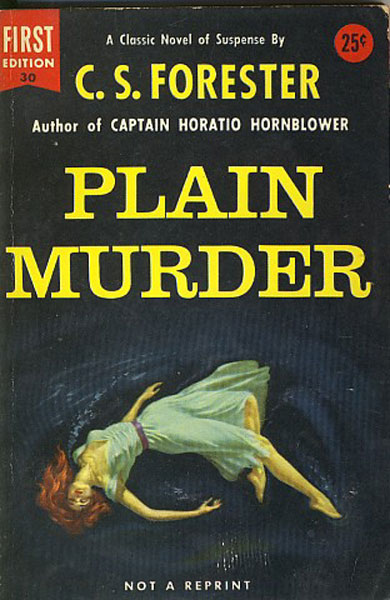 Plain Murder. by C.S. Forester