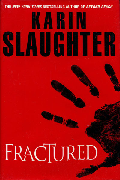 Fractured. by  Karin. Slaughter