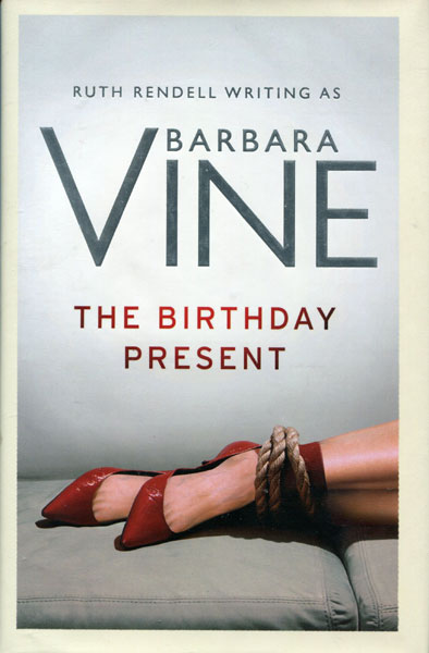 The Birthday Present. by  Barbara. Vine
