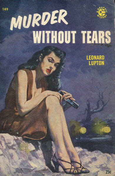 Murder Without Tears. by  Leonard. Lupton