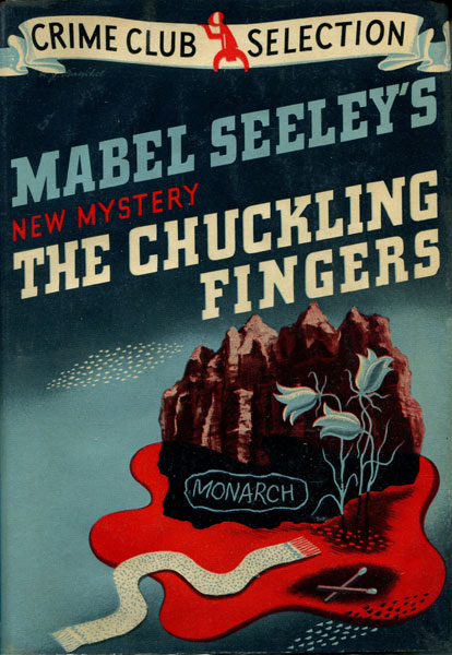 The Chuckling Fingers. by  Mabel. Seeley