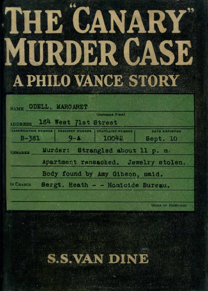"The ""Canary"" Murder Case. by S.S. Van Dine"