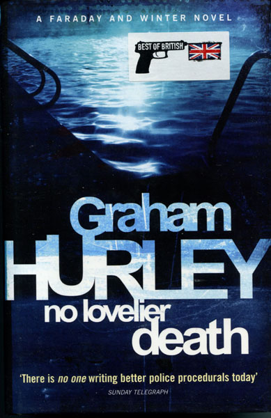 No Lovelier Death. by Graham. Hurley