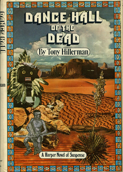 Dance Hall Of The Dead. by  Tony. Hillerman