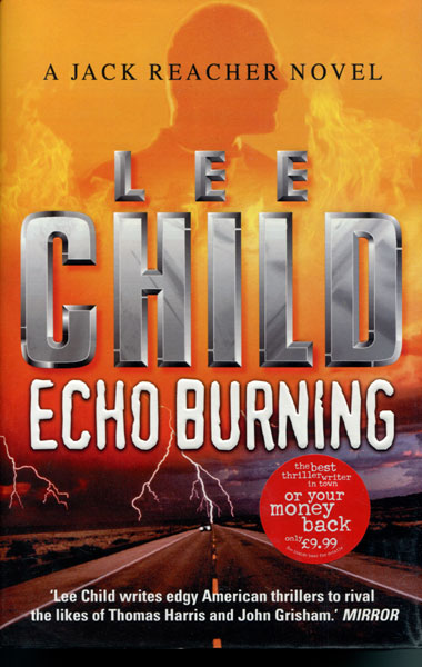 Echo Burning. by  Lee. Child