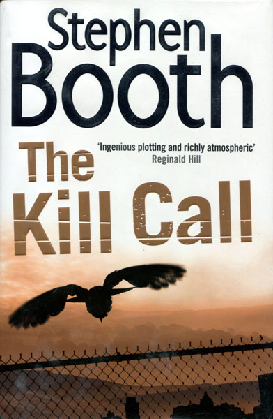 The Kill Call. by  Stephen. Booth